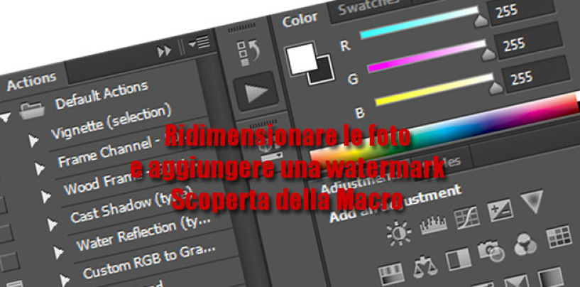 Photoshop: Watermark e Resize in una macro
