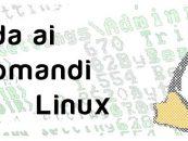 Guida comandi Linux: gestire i files